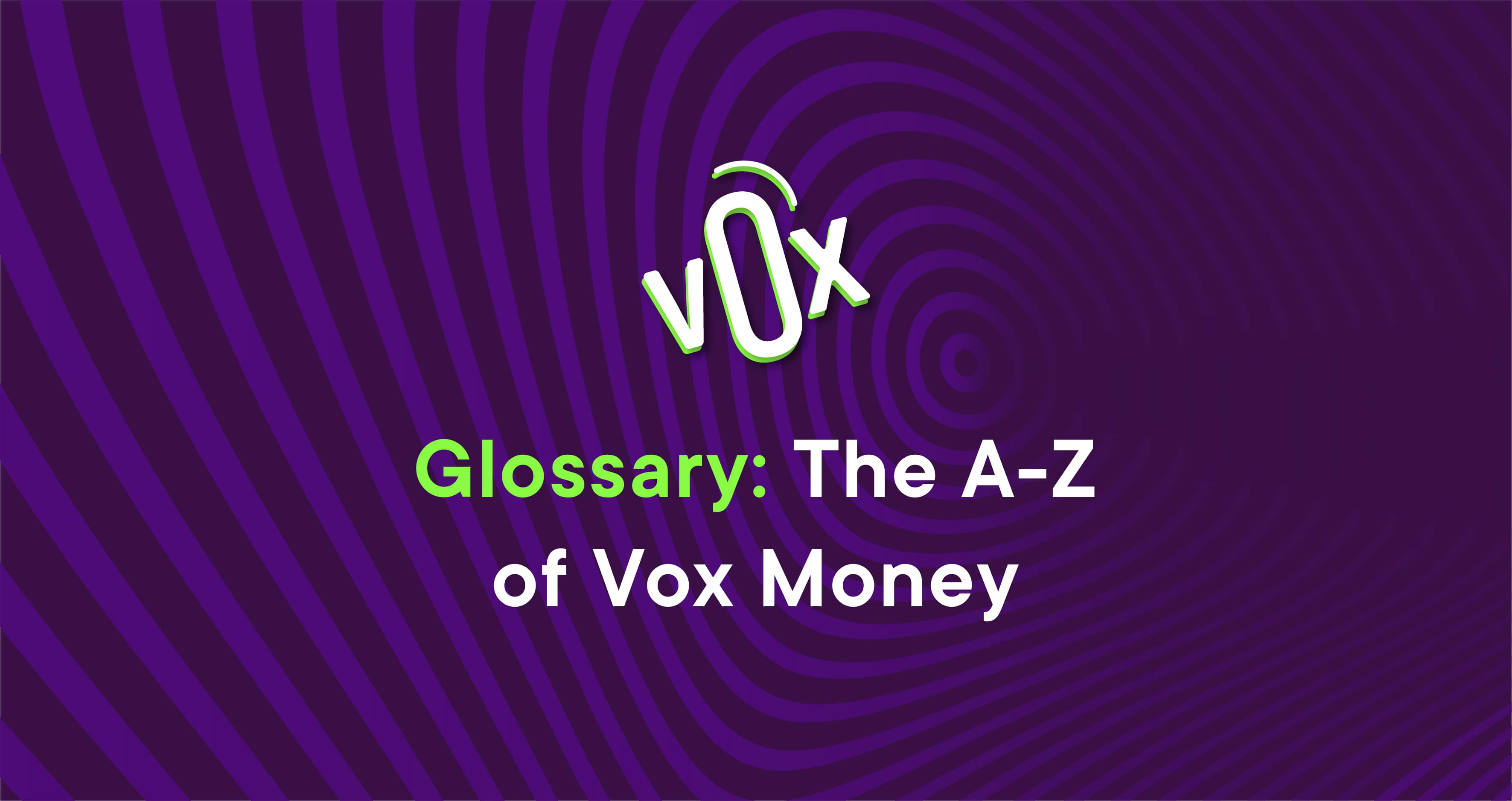 Vox glossary